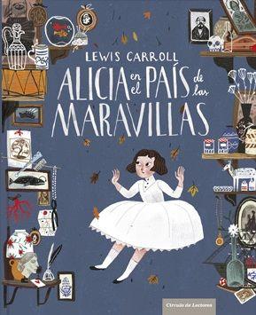 Alicia en el país de las maravillas - Lewis Carroll: