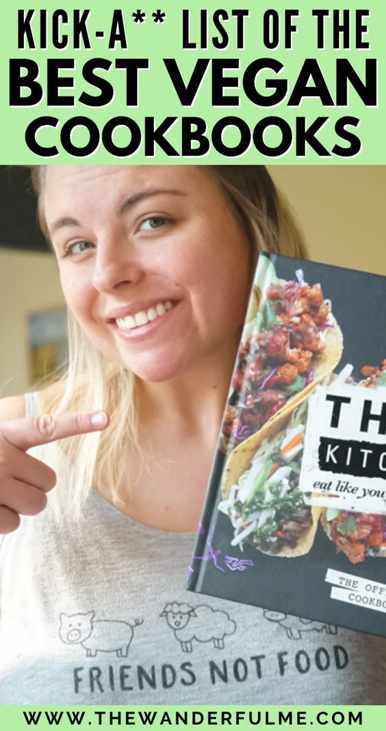 Best Vegan Cookbooks You Ll Go Nuts For Pun Intended In 2020 Best Vegan Cookbooks Vegan Cookbook Vegan Books