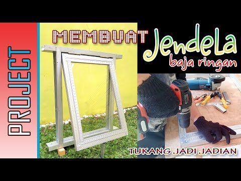 Membuat Jendela Baja Ringan Youtube Daun Jendela