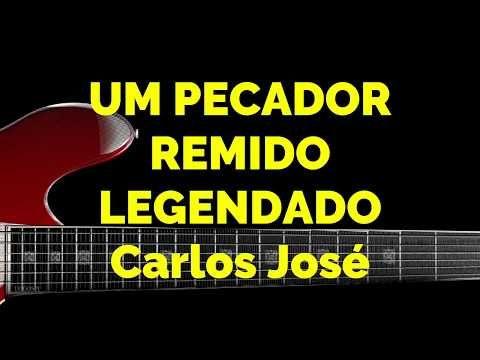 Um Pecador Remido 171 Harpa Crista Carlos Jose Legendado
