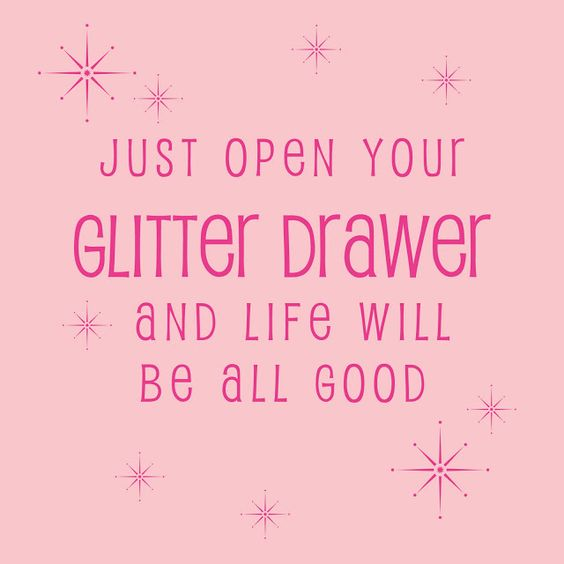 happy girls are pretty girls: Glitter Drawer: