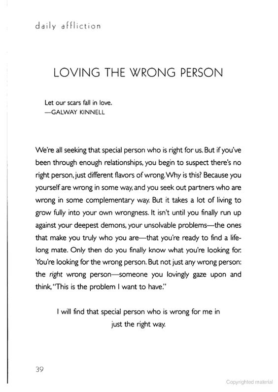 Loving The Wrong Person: Daily Afflictions: The Agony Of