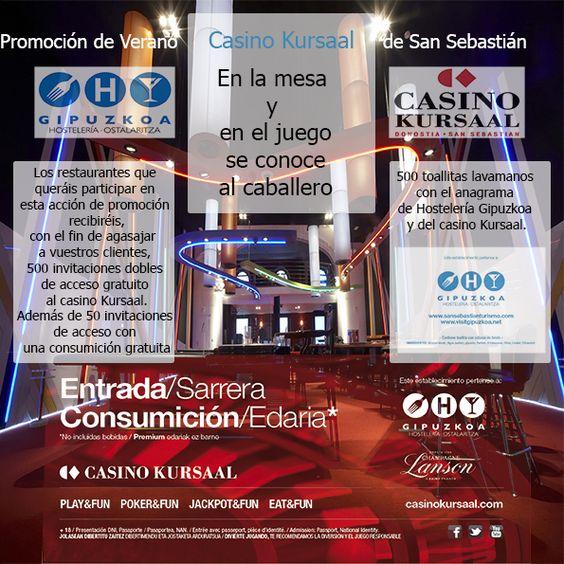 Promoción de Verano con Casino Kursaal de San Sebastián Info: Si quieres participar en esta acción promocional envíanos un email a comunicacion@hosteleriagiupzkoa.com o llámanos a la asociación (943316040), antes del 5 de Julio.