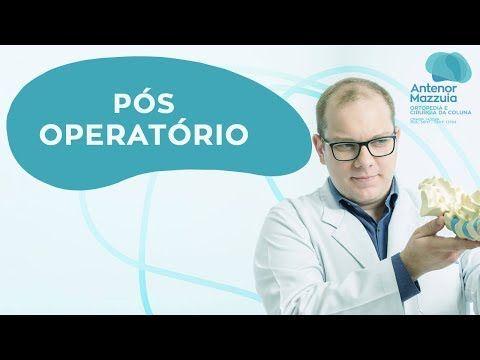 pos operatorio da cirurgia da coluna youtube curativo cirurgia coluna