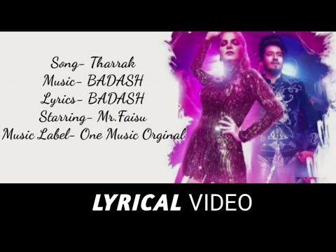 Tharak Mr Faisu Lyrics Mr Faisu Mamta Sharma Bad Ash Latest Hindi Songs In 2019 Youtube Music Labels Songs Lyrics