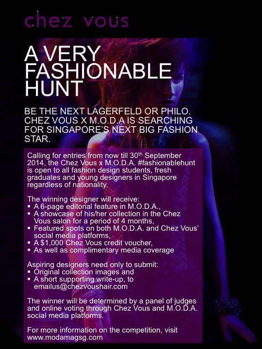 FASHIONABLE HUNT For every Marc or Karl, there are innumerable under-supported fashion designers in this amazing, yet frustrating world of fashion. In 2014, M.O.D.A. and Chez Vous will be collaborating to search for the next big fashion star. For more details, please take a look at the poster below.  #fashionablehunt #chezvous #moda #supportemergingdesigners
