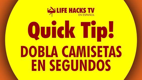 Dobla Camisetas En Segundos Life Hacks Tv Doblar Camiseta Hacks Camisetas