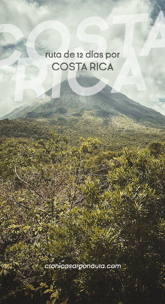 Ruta por Costa Rica en 12 días: Todo lo que debes saber.