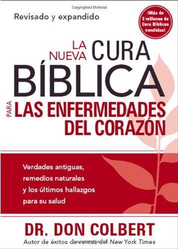 La Nueva Cura Biblica para las enfermedades del corazon (... https://www.amazon.com/dp/1616380934/ref=cm_sw_r_pi_dp_iwAyxbHQRCPNY