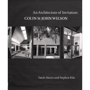 Stephen Kite / An Architecture of Invitation: Colin St John Wilson