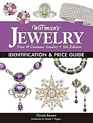 Warman's Jewelry: Fine & Costume Jewelry, 5th Ed by: Christie Romero
