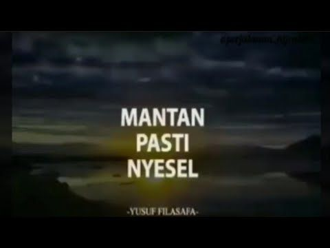 Mantan Pasti Nyesel Yusuf Filasafa Youtube
