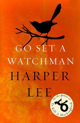 Go Set a Watchman by Harper Lee 3/5 #adult