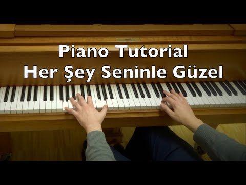 Her Sey Seninle Guzel Piano Tutorial Everything Is Beautiful With You Zerrin Ozer Youtube Piano Piano Tutorials Piano Tutorial
