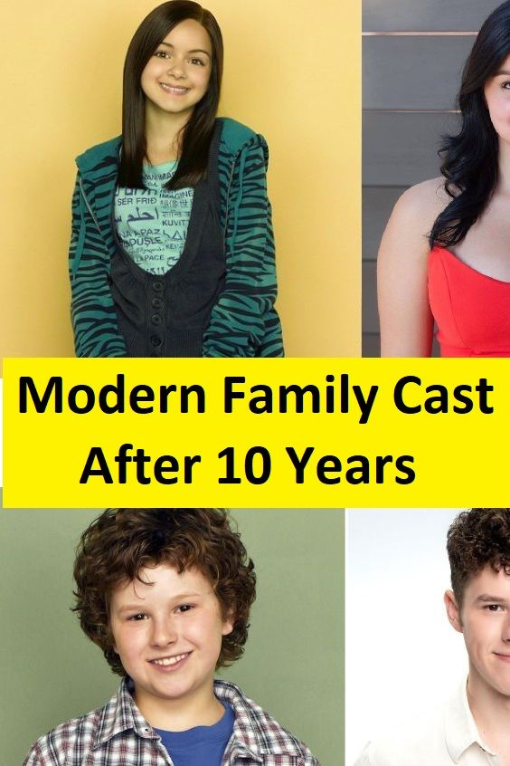 Modern Family Cast Now After 10 Years Modern Family It Cast Then And Now