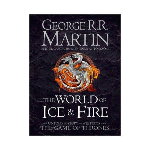 The World Of Ice Fire English Wooks George Rr Martin Cancion De Hielo Y Fuego Cine