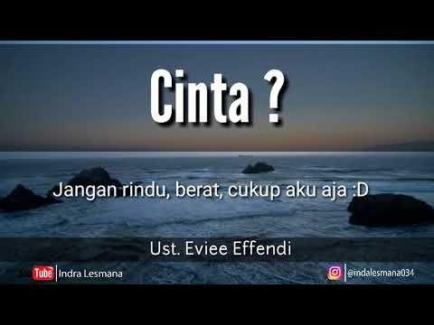 Ceramah Ust Evie Effendi Cinta Itu Youtube Dengan Gambar