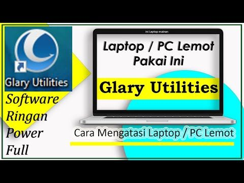 Cara Mengatasi Komputer Pc Atau Laptop Yang Lemot Glary Utilities 5 Youtube Di 2020 Laptop Youtube Komputer