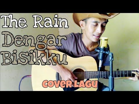 The Rain Dengar Bisikku Cover By Saeful Official Youtube