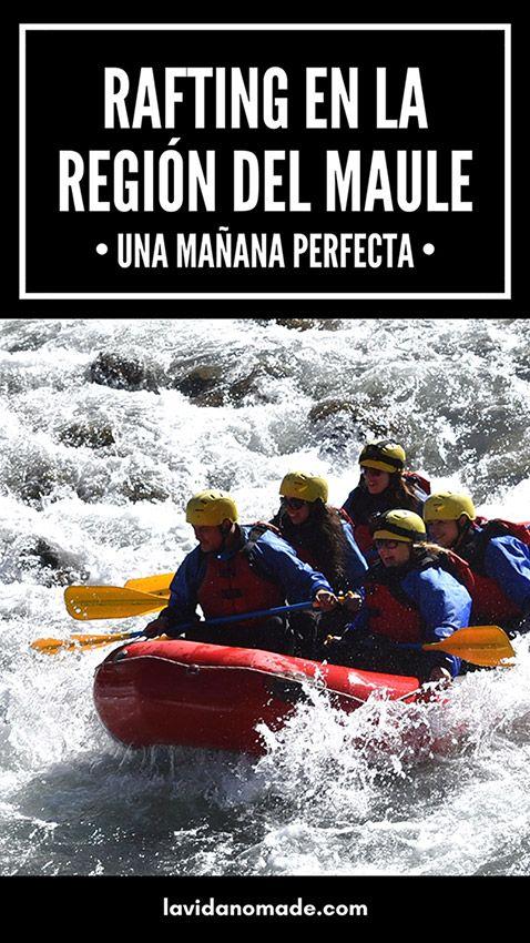 Una Manana Perfecta Rafting En La Region Del Maule