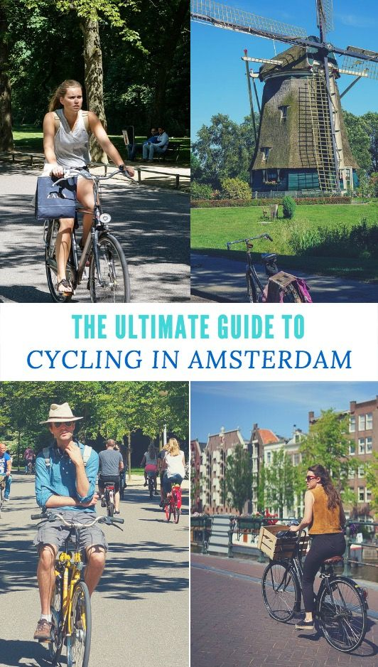 Amsterdam Cycling Routes The Best Amsterdam Bike Rides