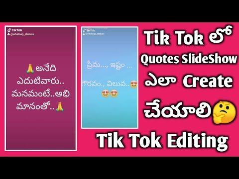 How To Make Tik Tok Quotes Slideshow Create Text Slideshow In Tik Tok Tik Tok Telugu Youtube Tiktoktextslideshow Tiktokquotesslidesh Create Text Quotes Tok