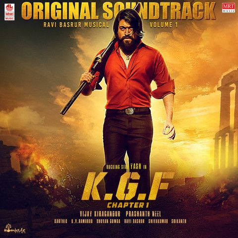 Kgf Original Soundtrack Vol 1 Songs Download Kgf Original Soundtrack Vol 1 Mp3 Kannada Songs Online Free On Gaana Com In 2020 Songs Movie Songs Soundtrack