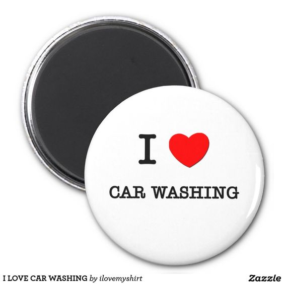 I LOVE CAR WASHING 2 INCH ROUND MAGNET