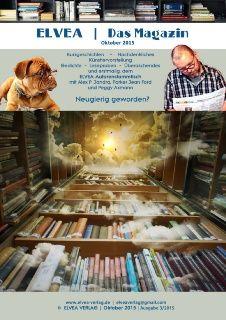 ELVEA | Das Magazin ist nicht nur ein Literaturmagazin. Es wird aktiv von vielen Autorinnen und Autoren ausgestaltet. Tragische, dramatische, berührende und aufrüttelnde Geschichten und Gedichte sind in unserem Magazin zu finden. Ebenso Gedichte und neben der Vorstellung der Malerin und Grafikerin Heidrun Rehder, gibt es erstmalig einen Autorenstammtisch von 3 Elvea-Autoren. Bleiben Sie interessiert! https://www.yumpu.com/de/document/view/54486665/elvea-magazin-ausgabe-3-2015