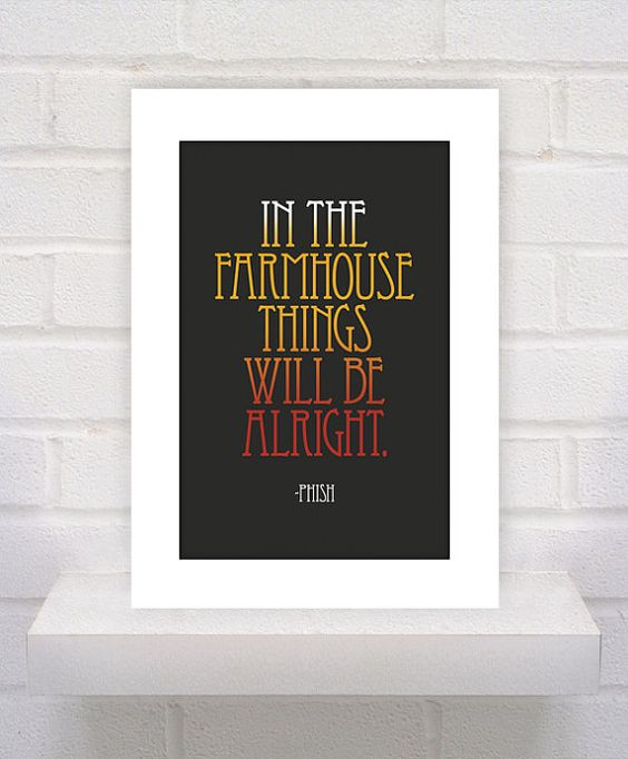 Phish Lyrics Farmhouse 11x17 poster print by KeepItFancy For the Home