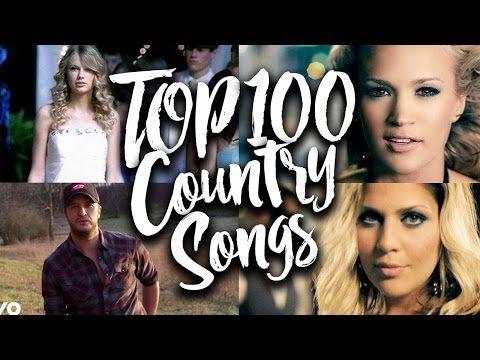 Youtube Country Songs Top 100 Country Songs Top Country Songs