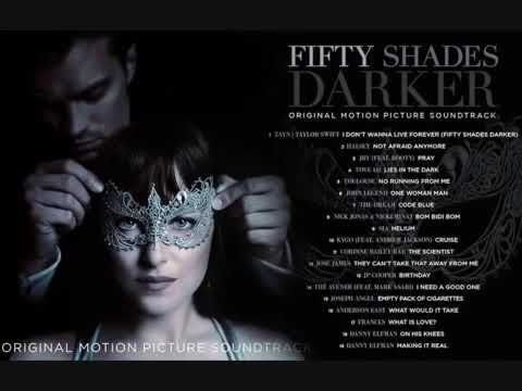 Fifty Shades Darker All Songs Youtube Dark Songs Fifty Shades