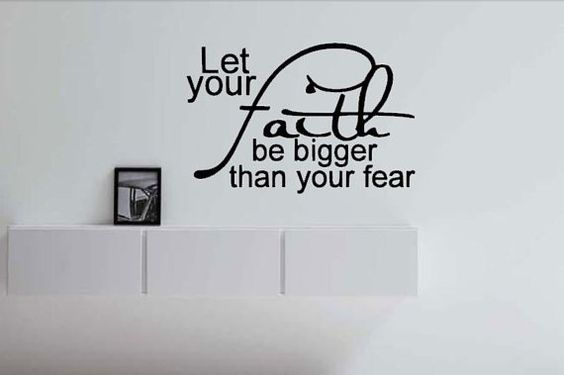 Let Your Faith Be Bigger Than Your Fear by IndigoChicCreations, $18.00