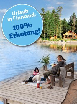 Holiday in Finnland: 100% leisure