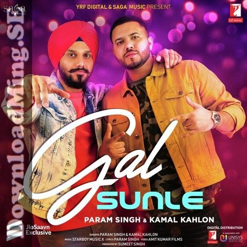 Gal Sunle Song Mp3 Song Download In Punjabi By Param Singh Kamal Kahlon 2020 In 2020 Mp3 Song Download Mp3 Song Songs