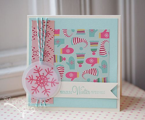 Warm Winter Wishes. I like this card. it's cute... but I think it would be neat to make a handmade embellie on vellum with one of my snowflake stamps.