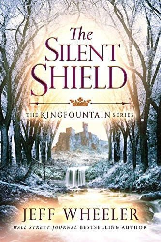 The Silent Shield (The Kingfountain Series)