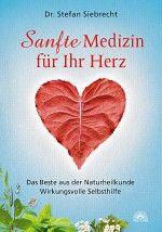 Sanfte Medizin für Ihr Herz #Medizin #Herz #Herzmedizin