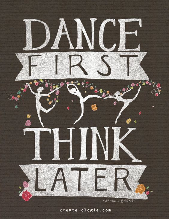 beautifully designed  dance quote :)