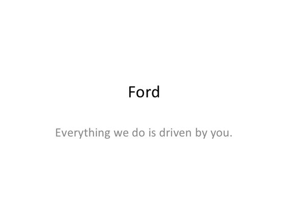 ford slogans everything we do is driven - Google Search