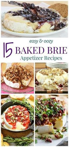 15 Easy and Oozy Baked Brie Appetizer Recipes That are #FromageGoals