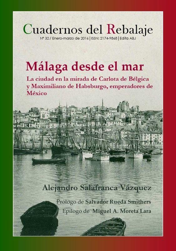Viaje a Málaga del futuro emperador de México Maximiliano de Habsburgo y su mujer, Carlota de Bélgica.