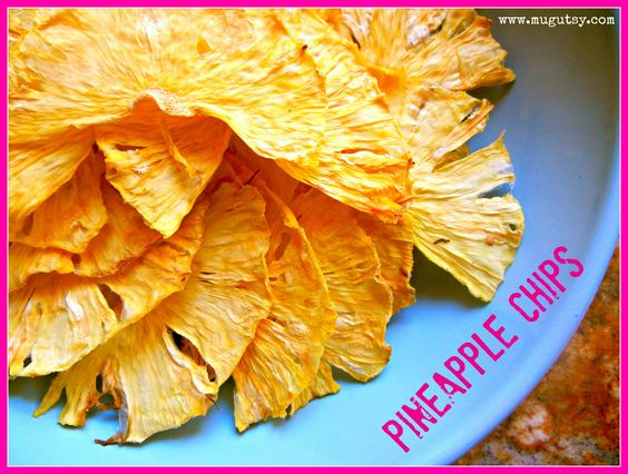 pineapple chips... Never even thought of dehydrating pineapples and making them into chips, but I bet you they are yummy and certainly a healthy on the go snack