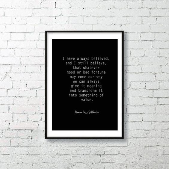 Wall Art, Printable, I have always believed, by Hermann Hesse, Siddhartha, Quote Poster, Inspirational, Instant Download #handmade #rendering