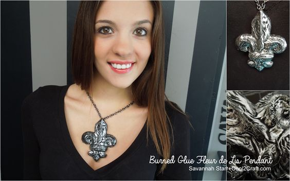 Cool2Cast Burned Glue Fleur de Lis Pendant by Savannah Starr #diycraft #oversizejewelry #fleurdelis