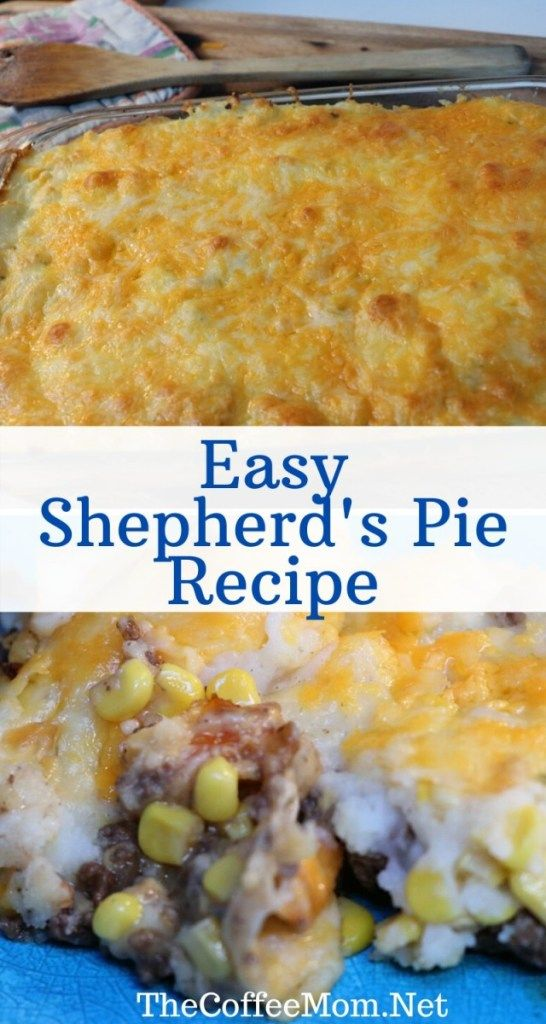 The Best Easy Shepherd S Pie Recipe The Coffee Mom Recipe In 2020 Shepherds Pie Recipe Easy Easy Shepherds Pie Shepherds Pie