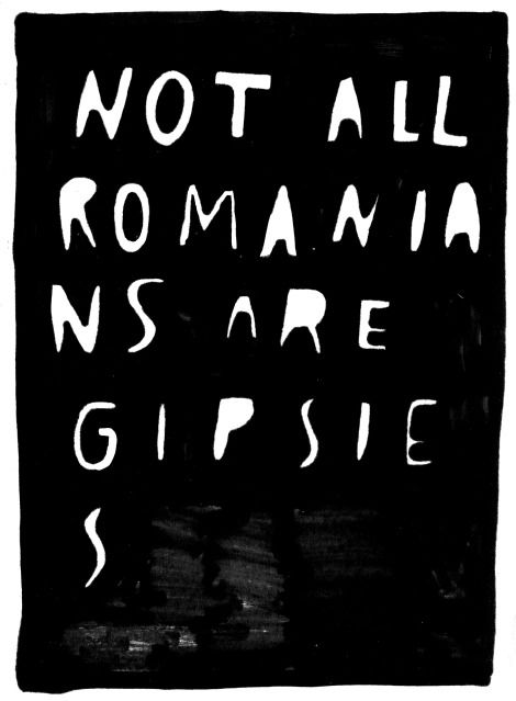 . . . and not all gipsies are romanian • wasted rita