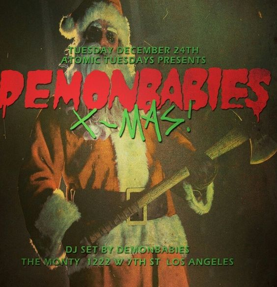 Take a break from wrapping and step out of the house for DJ Demonbabies here at 10! #Xmaseve