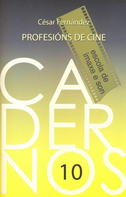 Profesións de cine / César Fernández