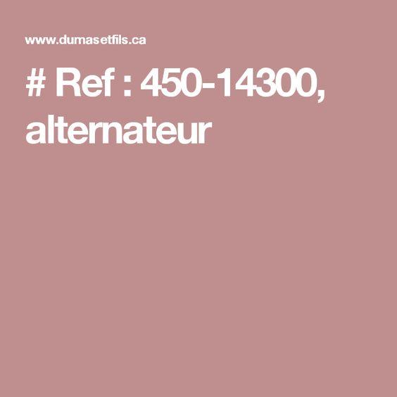 # Ref : 450-14300, alternateur